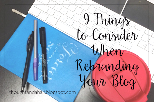 9 things to consider when rebranding your blog