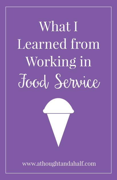 what i learned from working in food service