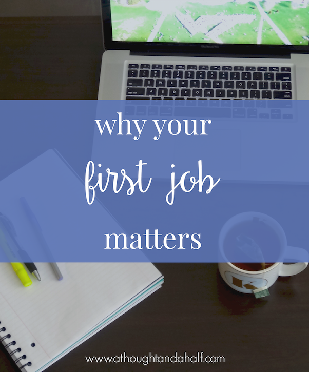 why your first job matters