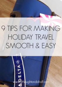 9 tips for making holiday travel smooth and easy
