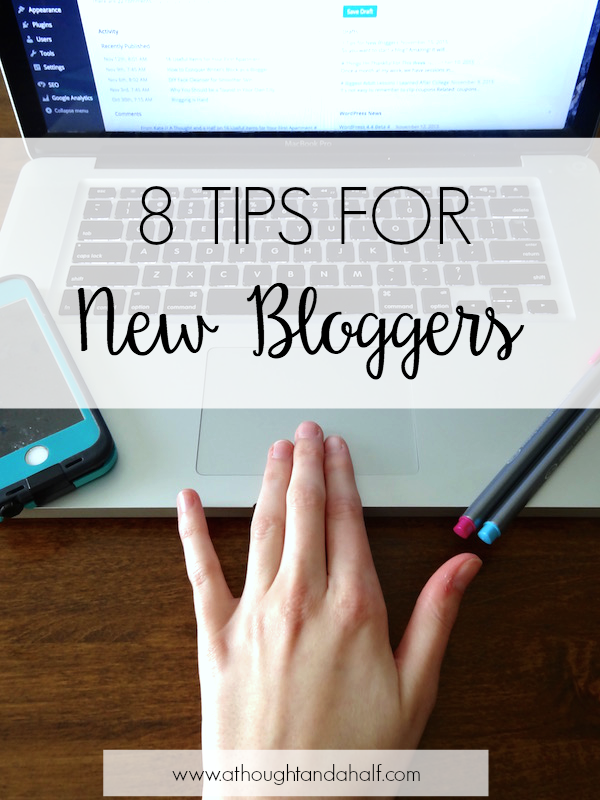 8 tips for new bloggers