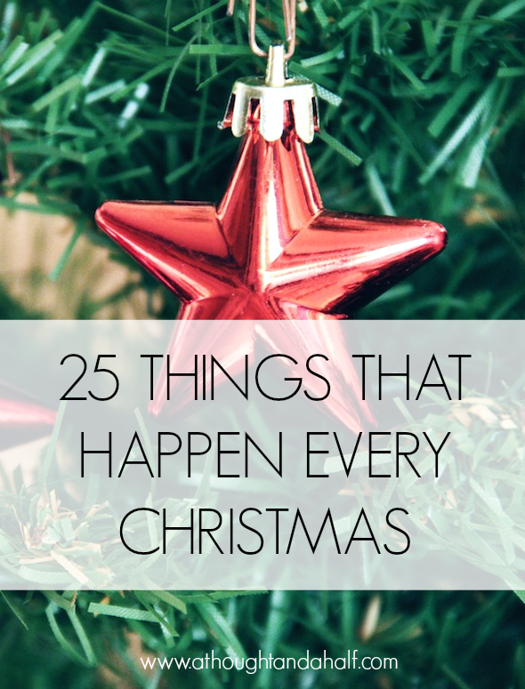 25 things that happen every christmas