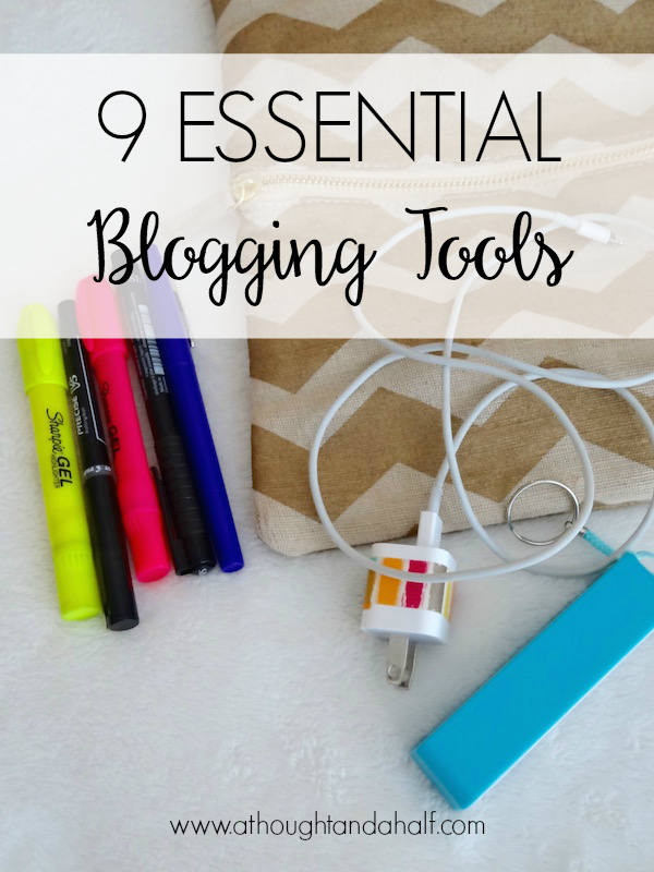 9 essential blogging tools