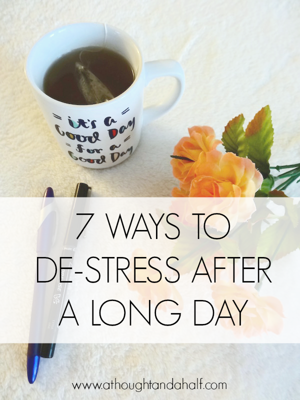 7 ways to de-stress after a long day