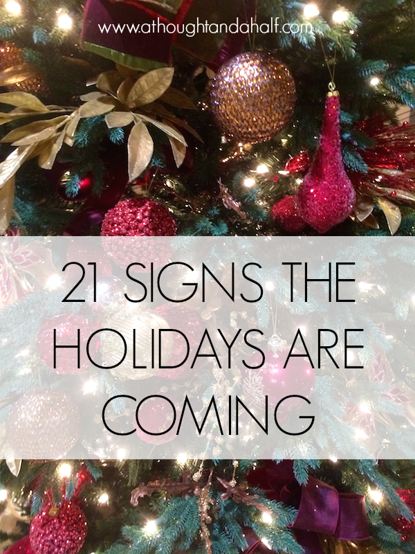21 signs the holidays are coming