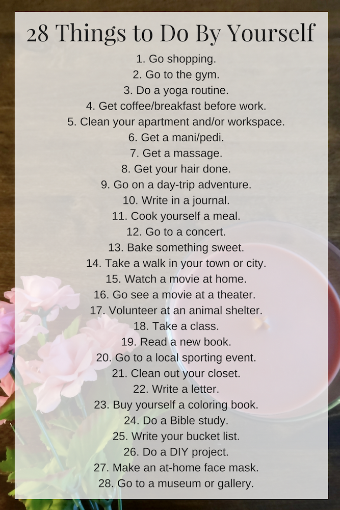 28 things to do by yourself list