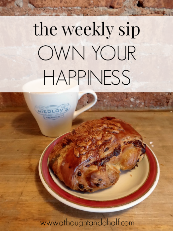 weekly sip own your happiness