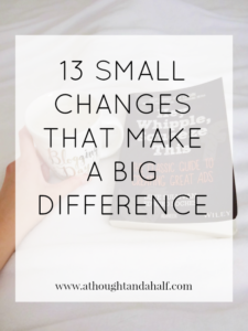 13 small changes make big difference