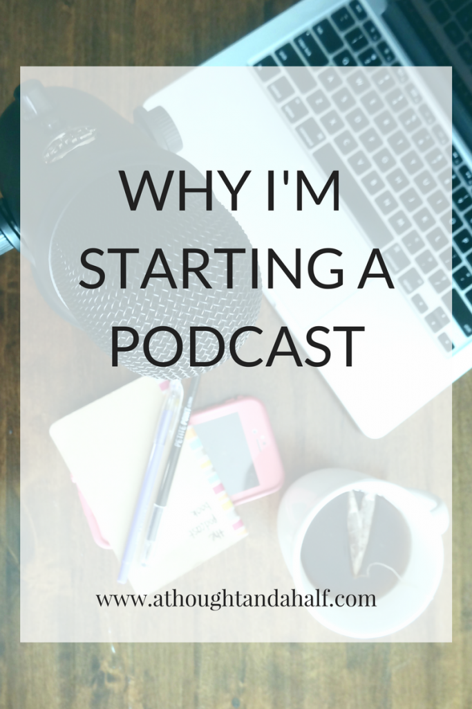 why start a podcast