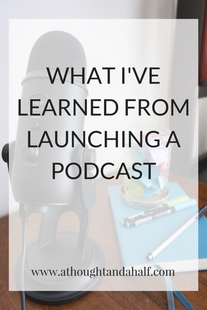 what i've learned from launching a podcast