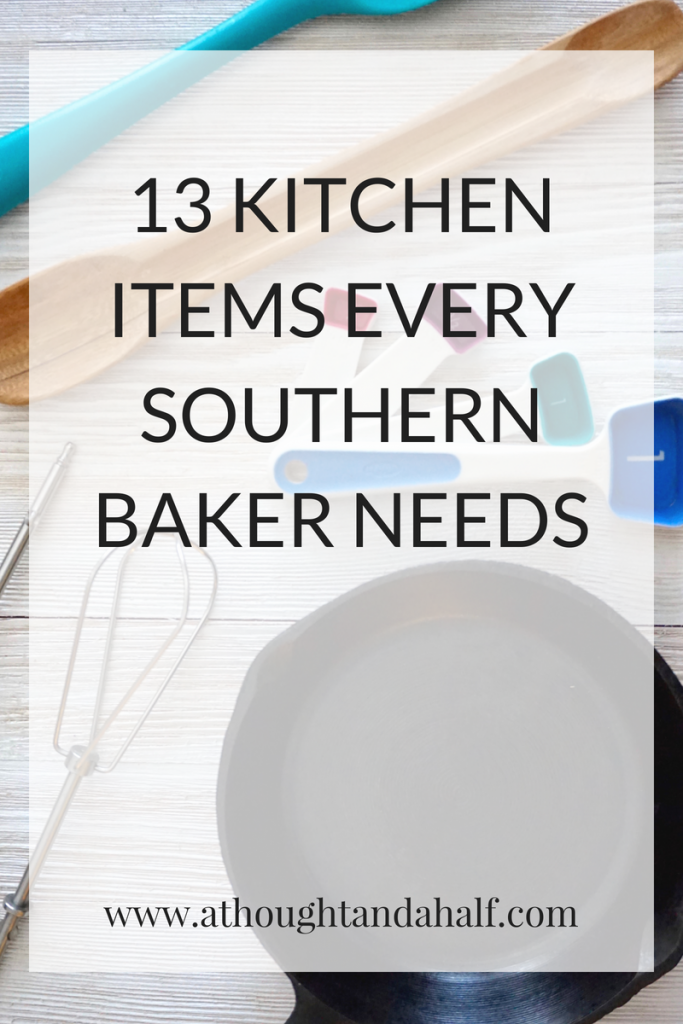 13 kitchen items every southern baker needs title